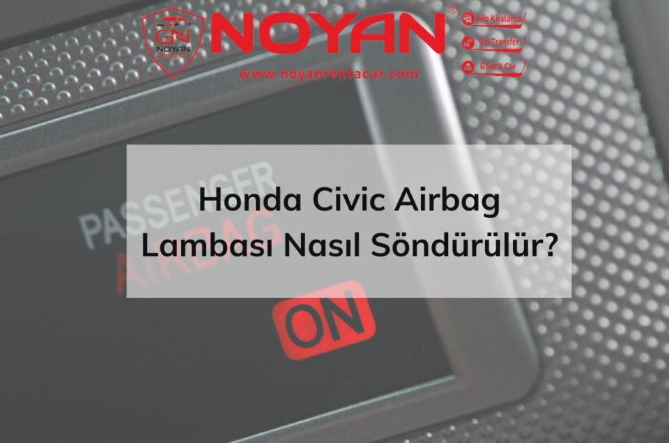 honda-civic-airbag-lambasi-sondurme