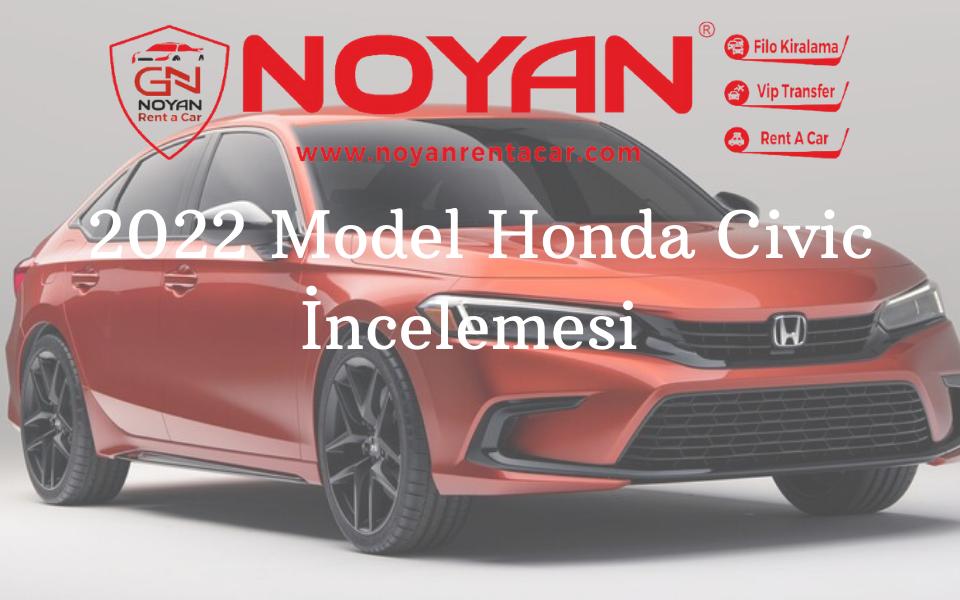 2022 Model Honda Civic İncelemesi